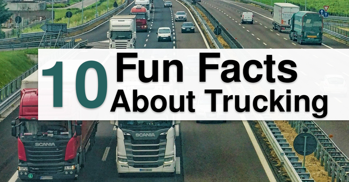 Top 10 Facts About Trucking