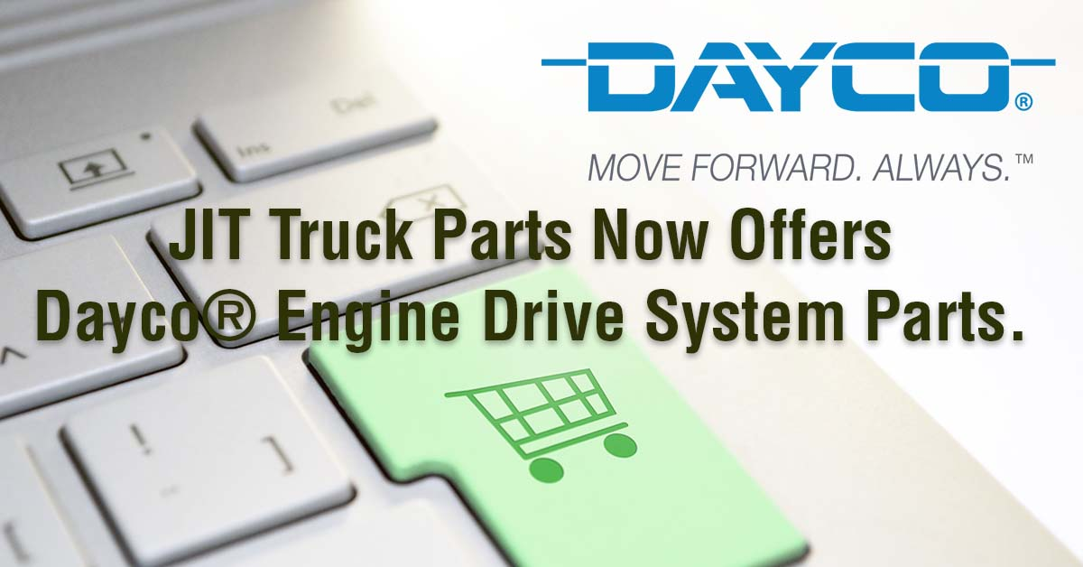 JIT Truck Parts Now Carries Dayco Engine System Parts