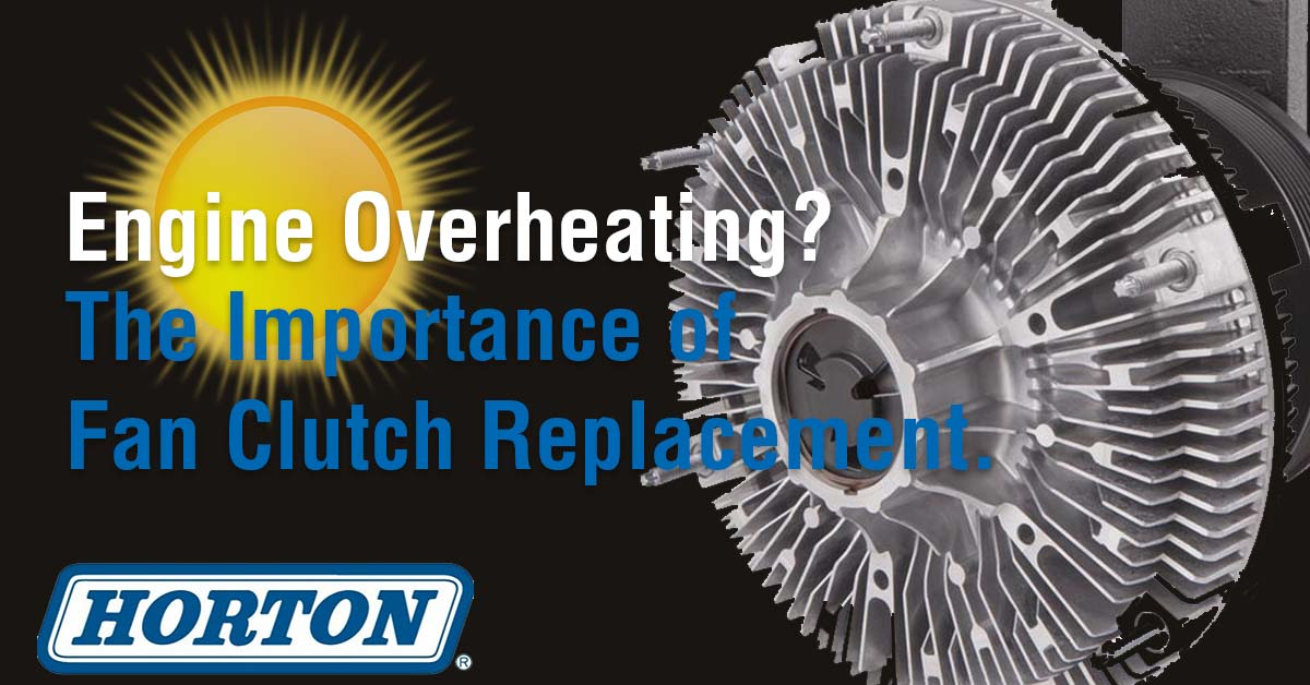 Why Replace Fan Clutch