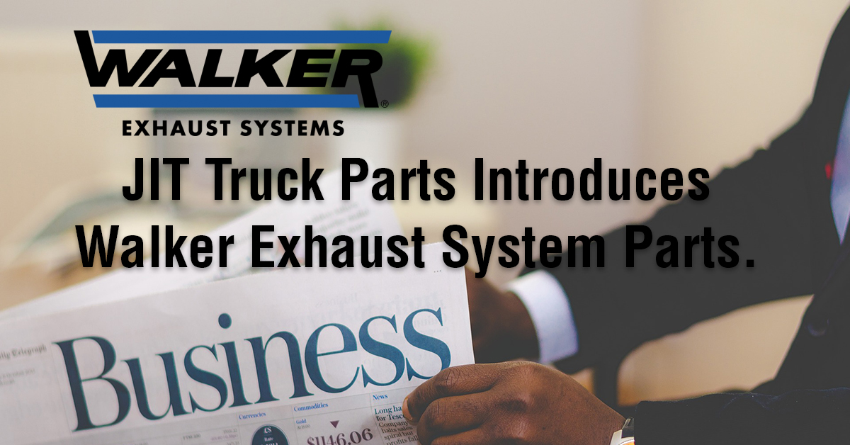 JIT Truck Parts Carries Walker Exhaust System Parts