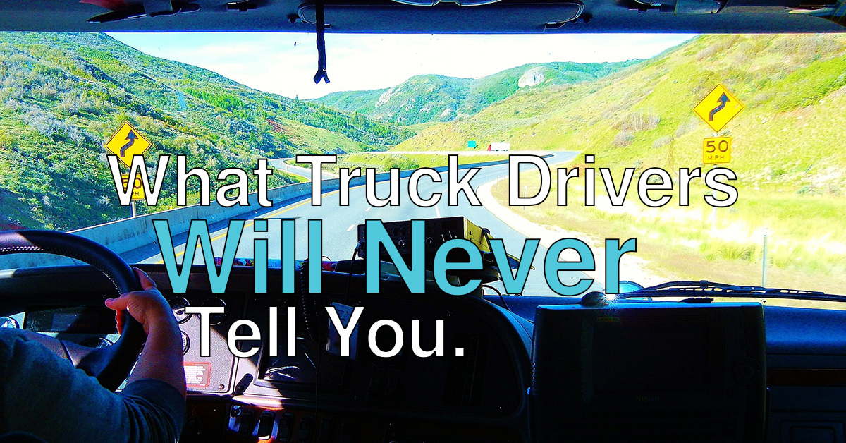 What Truckers Won't Discuss