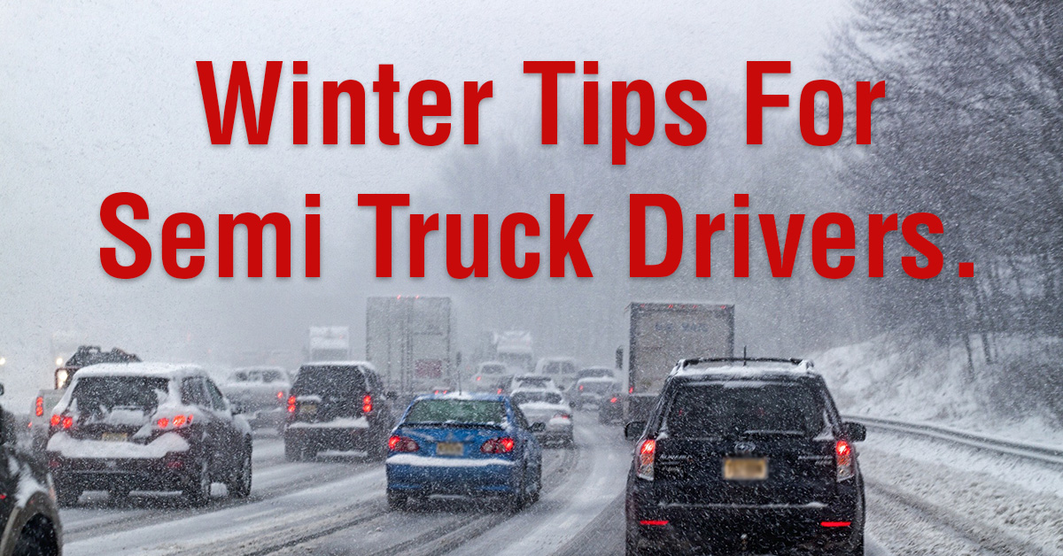 Semi Truck Driving Tips For Winter